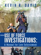 Use of Force A Manual for Law Enforcement